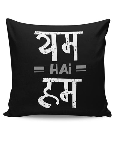 YUM hai HUM Cushion Cover Online India