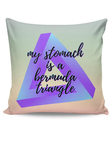 Stomach, Foodie, Bermuda Triangle, Food Lover, Foodisbae Cushion Cover Online India