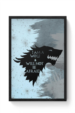 I'm a wolf and will not be afraid  Framed Poster Online India