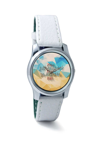 Women Wrist Watch India | You pushed me hard to fall Wrist Watch Online India