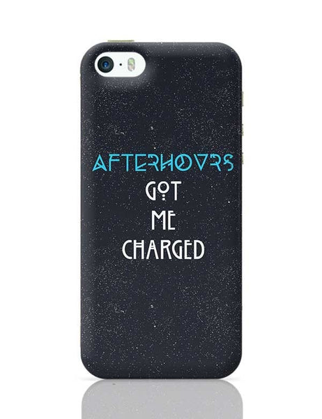 Afterhours Got Me Charged iPhone 5/5S Covers Cases Online India