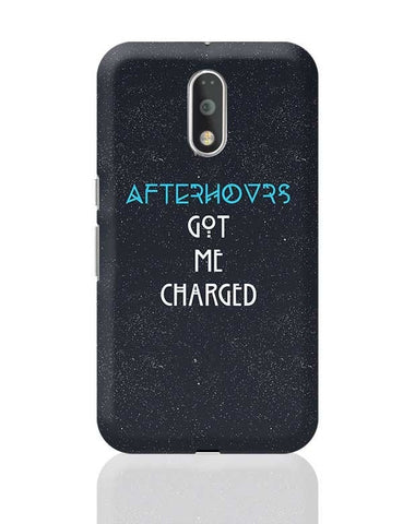 Afterhours Got Me Charged Moto G4 Plus Online India
