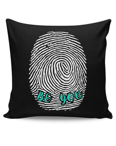 Be Unique. Be You! Cushion Cover Online India
