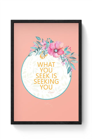 flowers,pink,quotes, rumi, thoughts, cute, floral, print, colourful, love, deep, spiritual, sufi Framed Poster Online India