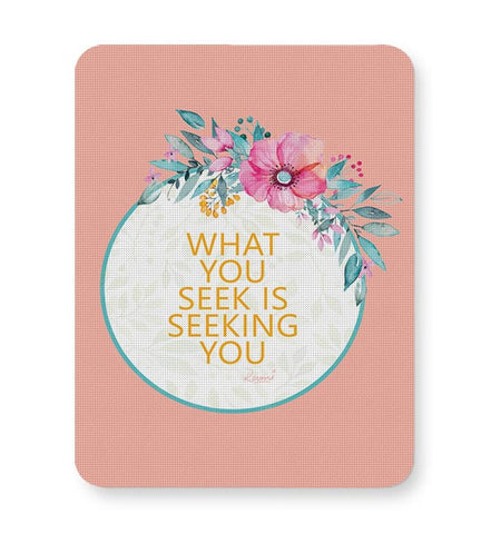 flowers,pink,quotes, rumi, thoughts, cute, floral, print, colourful, love, deep, spiritual, sufi Mousepad Online India