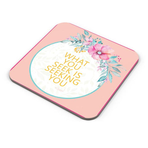 flowers,pink,quotes, rumi, thoughts, cute, floral, print, colourful, love, deep, spiritual, sufi Coaster Online India