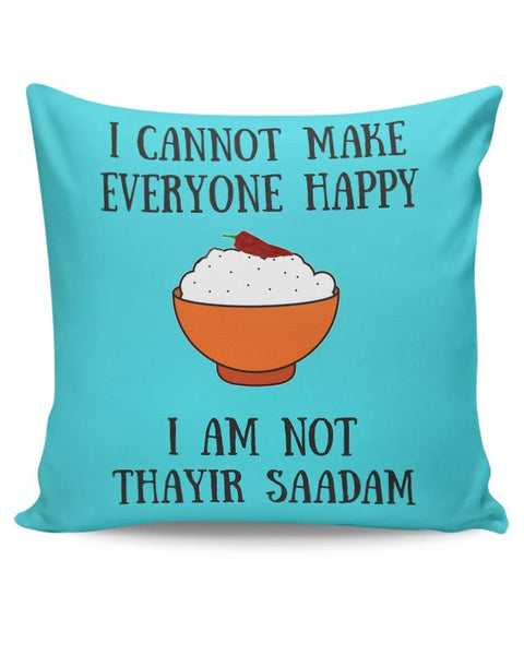 Happiness = Thayir Saadam Cushion Cover Online India