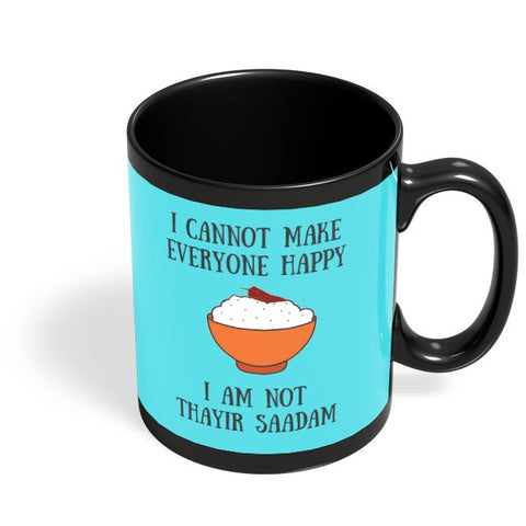 Happiness = Thayir Saadam Black Coffee Mug Online India