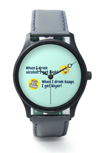 Kaapi Gives Me a High Premium Wrist Watch