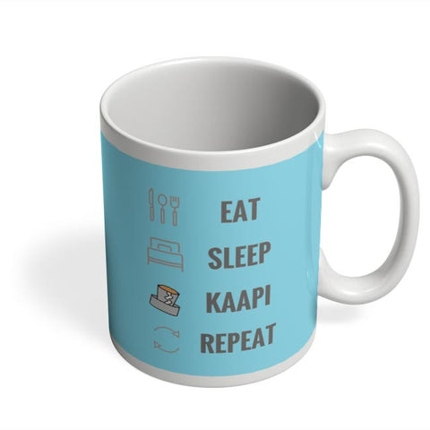 Eat Sleep Kaapi Repeat Coffee Mug Online India