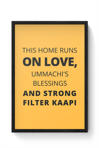 This Home Runs On Framed Poster Online India