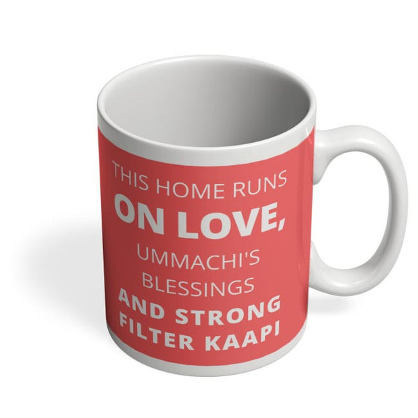 This Home Runs On Coffee Mug Online India