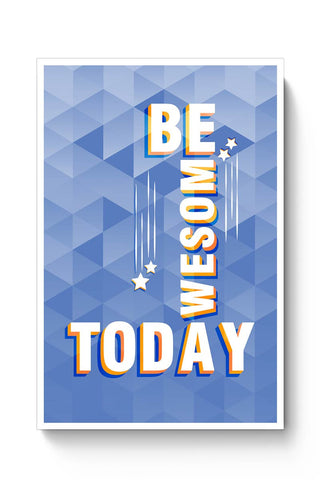 Love yourself and Be Awesome Everyday Poster Online India