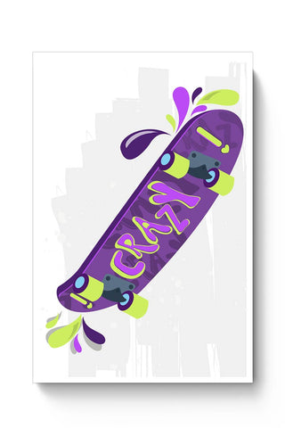Skate down in bright colors! Poster Online India