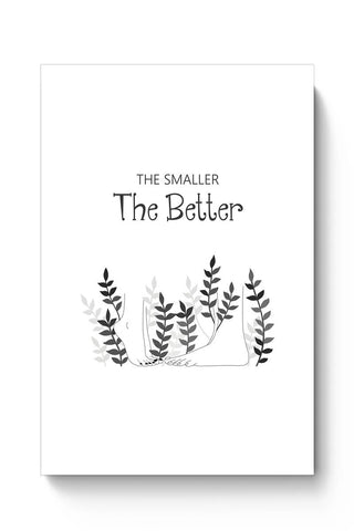 The smaller the better Poster Online India