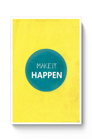 Make It Happen Poster Online India