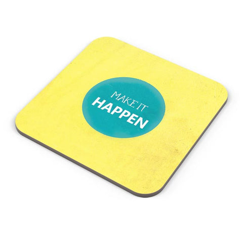 Make It Happen Coaster Online India
