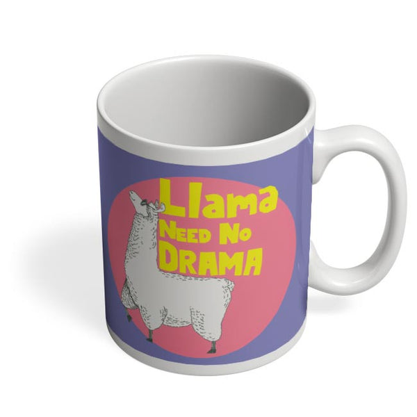 Llama need no drama Coffee Mug Online India