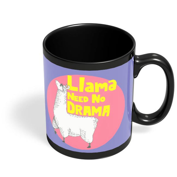 Llama need no drama Black Coffee Mug Online India