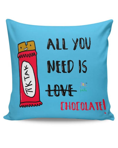 All you need is Chocolate! Cushion Cover Online India