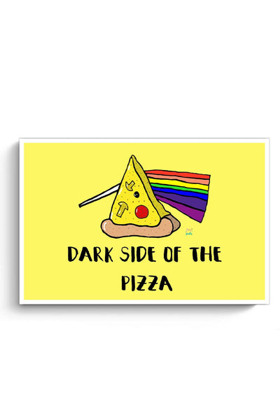 Buy Dark side of the pizza! Poster