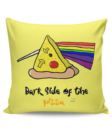 Dark side of the pizza! Cushion Cover Online India