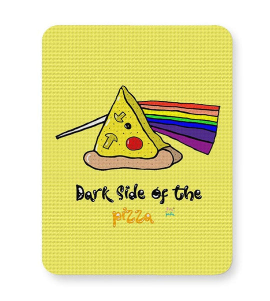 Dark side of the pizza! Mousepad Online India