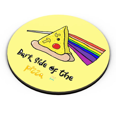 Dark side of the pizza! Fridge Magnet Online India