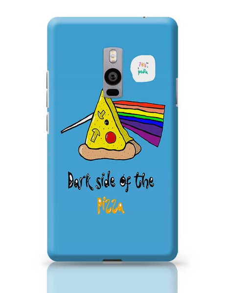 Dark side of the pizza! OnePlus Two Covers Cases Online India