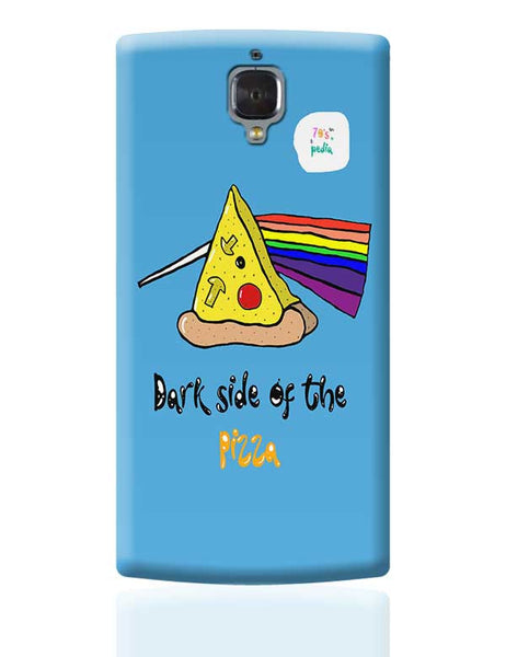 Dark side of the pizza! OnePlus 3 Covers Cases Online India