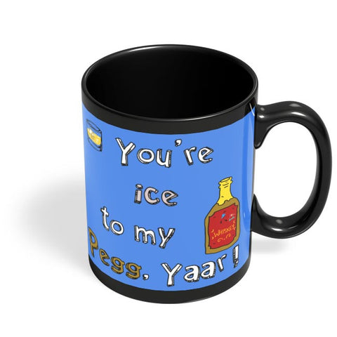 Pegg yaar! Black Coffee Mug Online India
