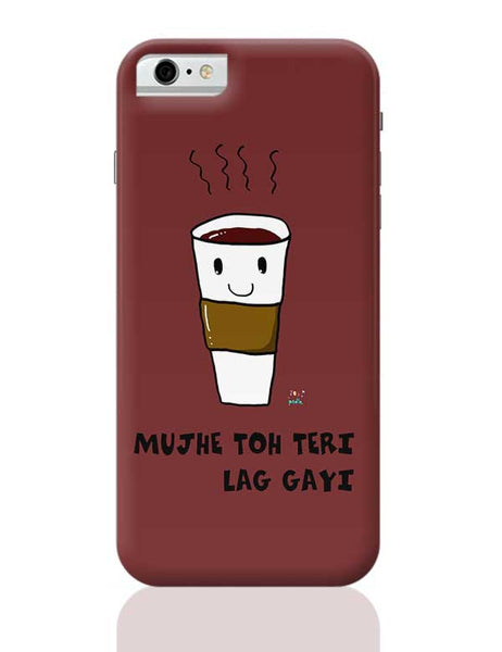 Latte lag gayi iPhone 6 6S Covers Cases Online India