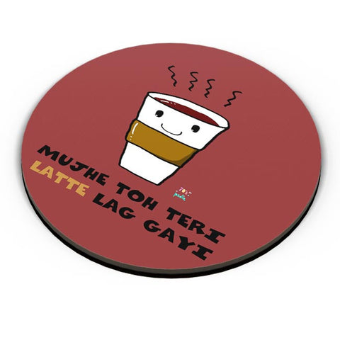 Latte lag gayi Fridge Magnet Online India