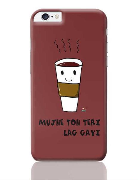 Latte lag gayi iPhone 6 Plus / 6S Plus Covers Cases Online India