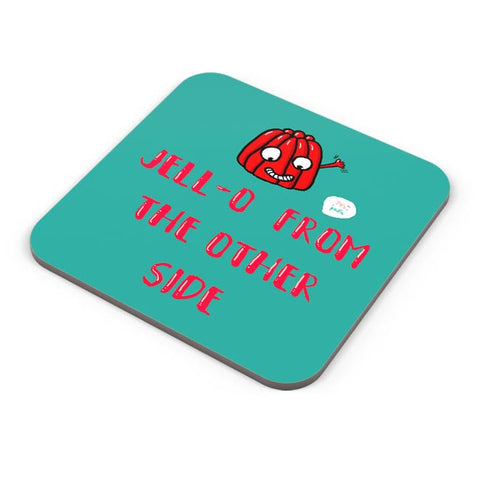 Jell-o from the other side! Coaster Online India