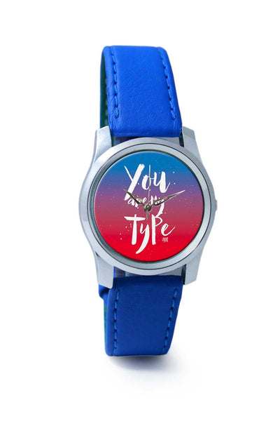 Women Wrist Watch India | You are my Type Wrist Watch Online India