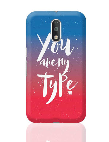 You are my Type Moto G4 Plus Online India
