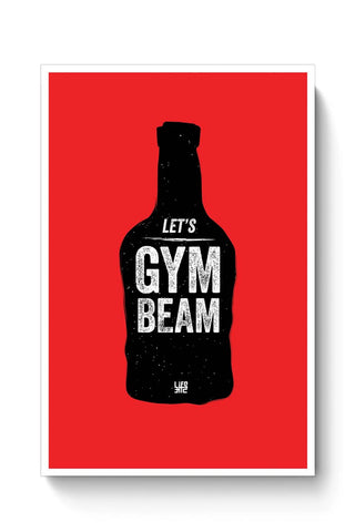 Buy Lets Gym-Beam Poster