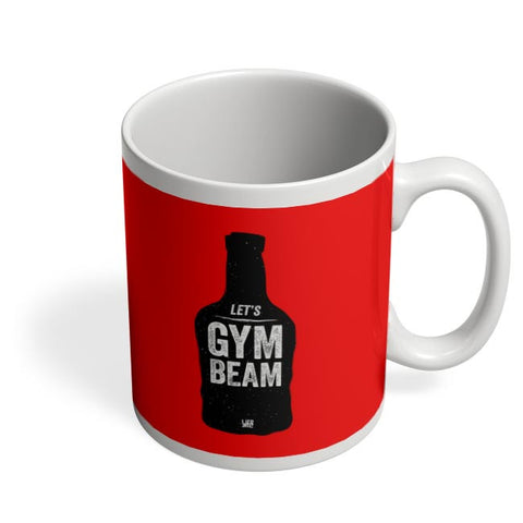 Lets Gym-Beam Coffee Mug Online India