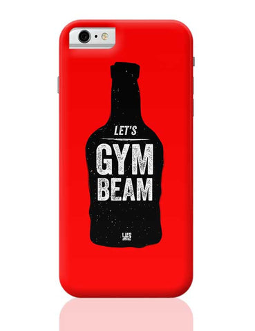 Lets Gym-Beam iPhone 6 / 6S Covers Cases