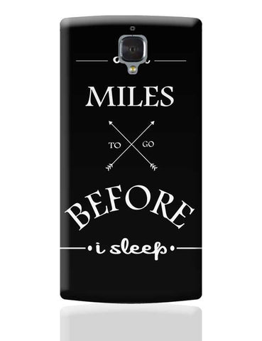 Miles to go before I sleep OnePlus 3 Covers Cases Online India