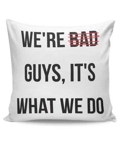 Bad Guys Cushion Cover Online India