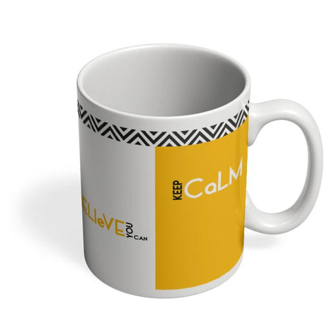 Believe You Can Coffee Mug Online India