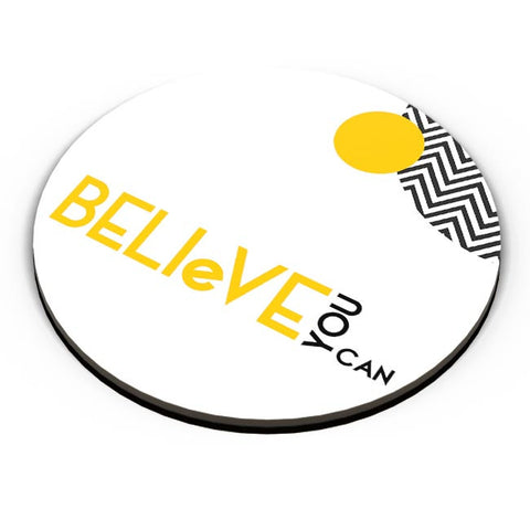 Believe You Can Fridge Magnet Online India