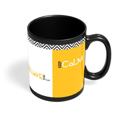 Believe You Can Black Coffee Mug Online India