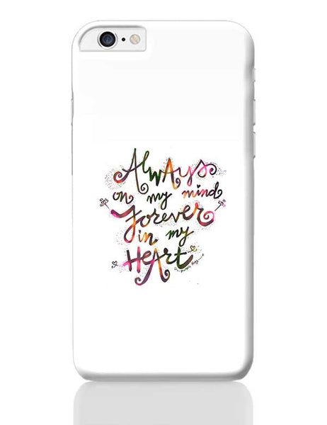 Always & Forever iPhone 6 Plus / 6S Plus Covers Cases Online India