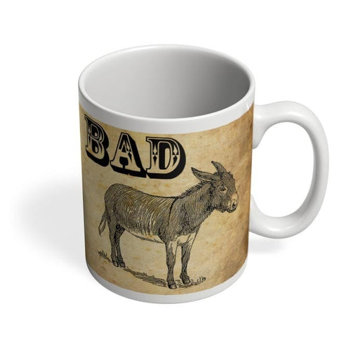 Bad Ass! Coffee Mug Online India
