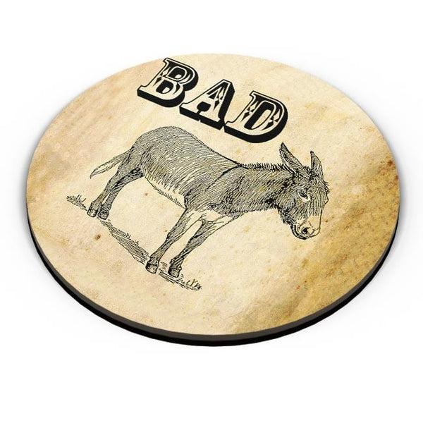 Bad Ass! Fridge Magnet Online India