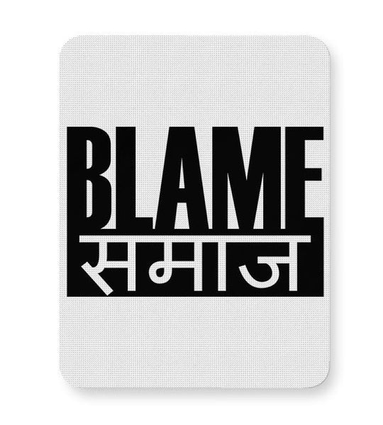 Blame Society Mousepad Online India