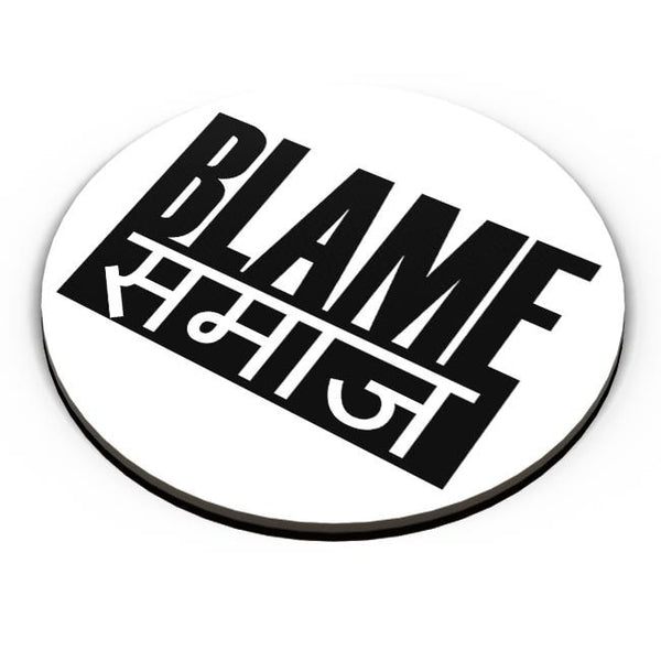 Blame Society Fridge Magnet Online India